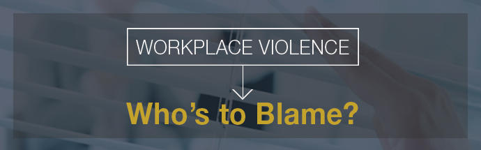 Workplace Violence Prevention & Response Program